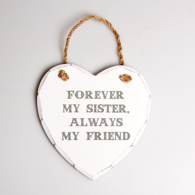 NEW SHABBY CHIC WHITE FOREVER MY SISTER ALWAYS FRIEND HEART SIGN PLAQUE