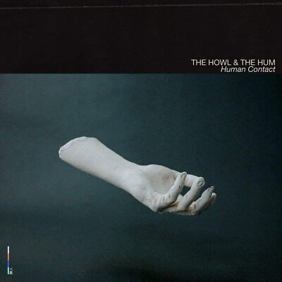 THE HOWL & THE HUM HUMAN CONTACT CD ALBUM NEW (29TH MAY)