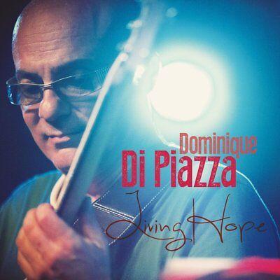 DOMINIQUE DI PIAZZA - LIVING HOPE   CD NEU