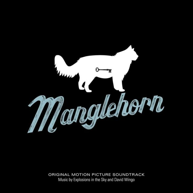 EXPLOSIONS IN THE SKY & DAVID WINGO-MANGLEHORN: AN ORIGINAL MOTION PICT CD NEU