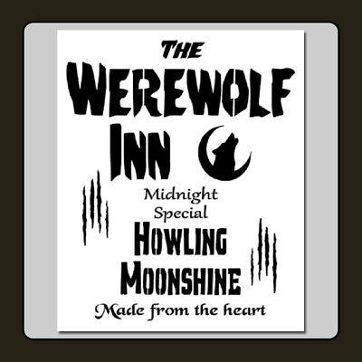 10 X 12 STENCIL The WEREWOLF INN/Howling Moonshine - Halloween Howls