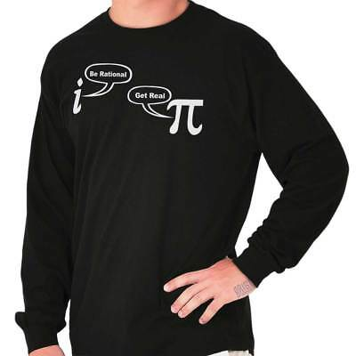 Be Rational Real Pi Funny Pie Math Nerd Geek Long Sleeve Tees Shirts T-Shirts ()