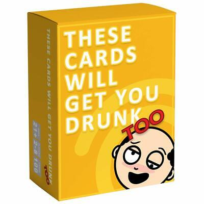 These Cards Will Get You Drunk Too Expansion Fun Adult Drinking Game for Par