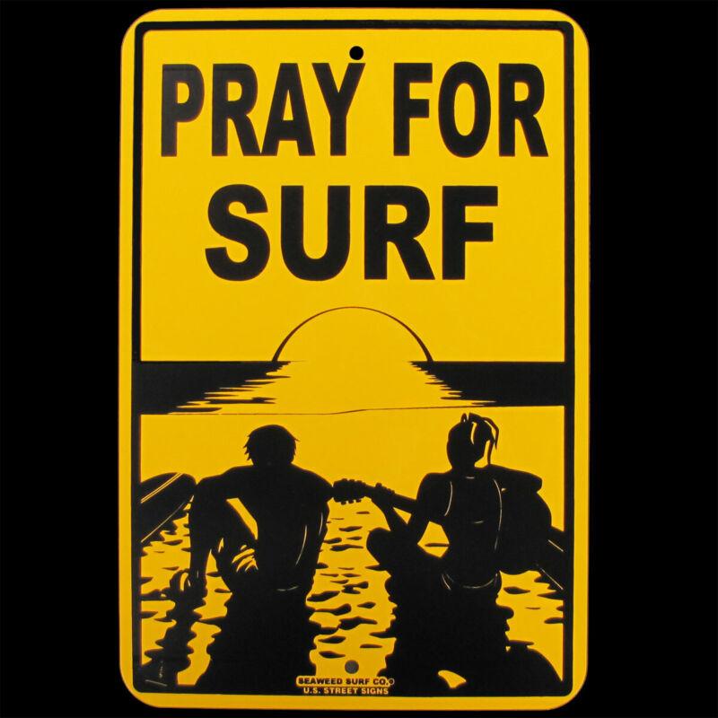 Tin PRAY FOR SURF Hawaii Big Wave Surfer Sign Beach Bar/Shop Surfing Wall Decor