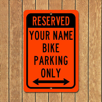 Personalized Reserved Bike Motorcycle Parking Only Custom Sign Aluminum Metal