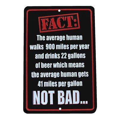 Beer 41 MPG Fact Funny US Made Aluminum Sign Novelty Man Cave Bar Pub Wall Decor - Man Cave Pub Sign