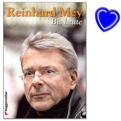 Reinhard Mey Bis heute (2001-2013) - Songbook - Voggenreiter - 9783802410000