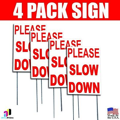 4x Please Slow Down Coroplast Sign Plastic Indoor Outdoor Window H Stake