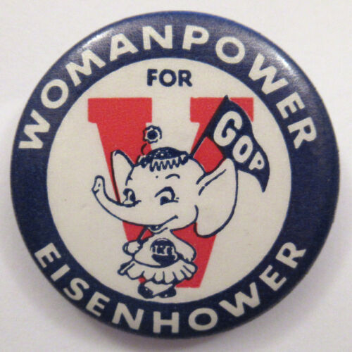 "1952 Eisenhower President Campaign Pin ""Womanpower"" Button"
