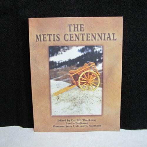 The Metis Centennial Lewistown Montana August through September 1979