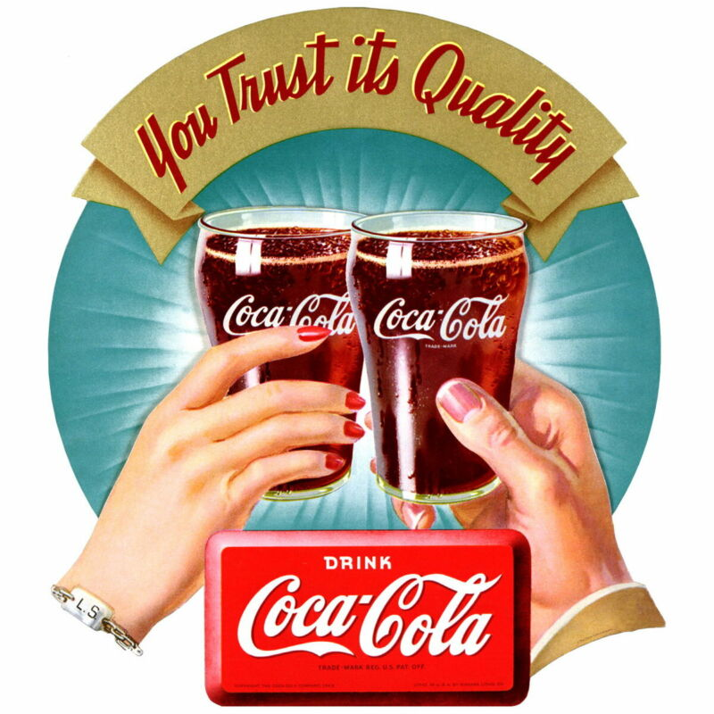 Coca-Cola Trust Its Quality Wall Decal 21 x 24 Vintage Style Kitchen Restaurant