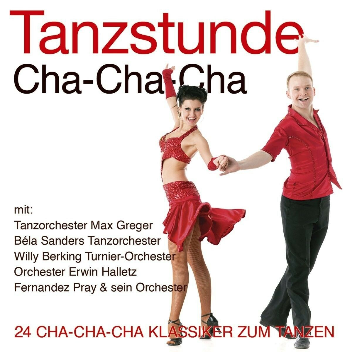 TANZSTUNDE-CHA-CHA-CHA, Max Greger, Bela Sanders, Willy Berkin   CD NEU