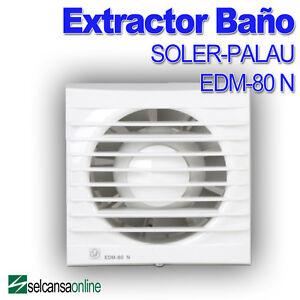 Extractor de ba o edm 80 n soler y palau ebay for Extractor bano 80 mm
