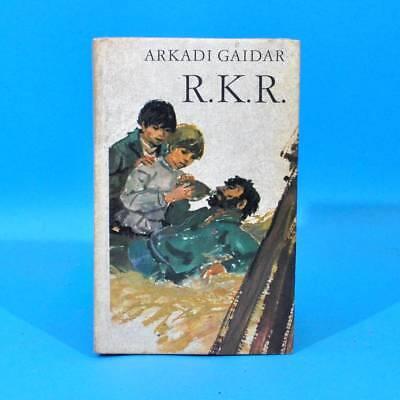 R. K. R. | Arkadi Gaidar | DDR 1972 Kinderbuchverlag Robinsons billige Bücher