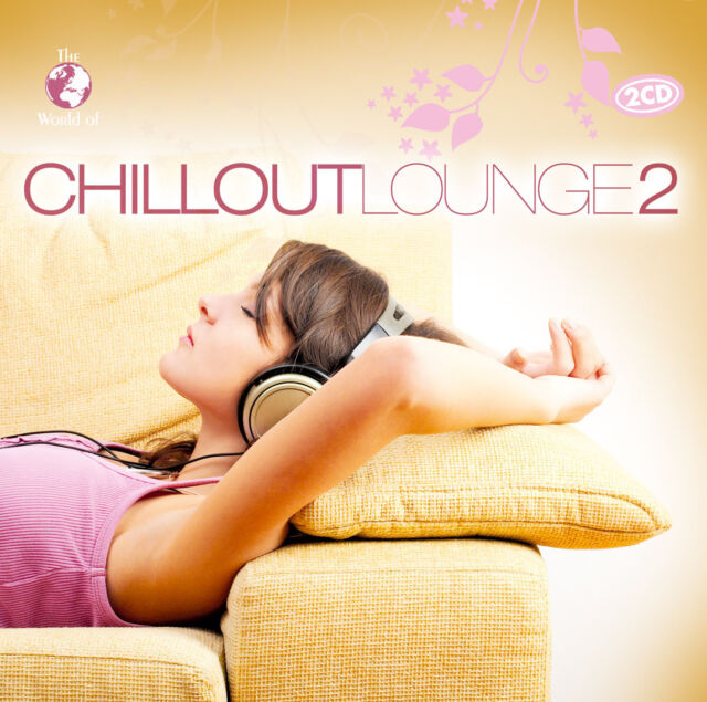 CD Chillout Lounge 2 von The World Of Various Artists 2CDs
