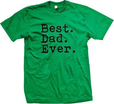 Best Dad Ever Family Birthday Gift Holiday Christmas Present Mens