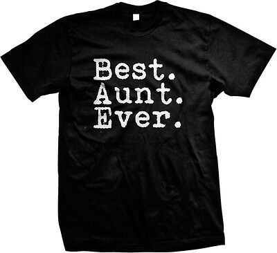 Best Aunt Ever Family Birthday Gift Holiday Christmas Present Idea Mens