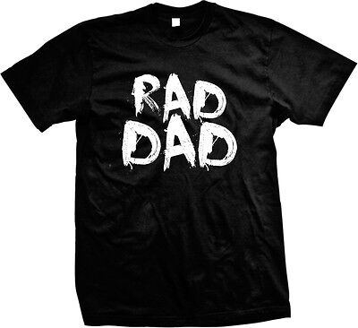 Rad Dad Father Fathers Day Present Gift Idea Papa Poppa Pops Mens T Shirt