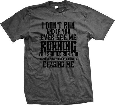 See Me Running Chase Me Funny Humor Joke Meme Zombie Mens T Shirt