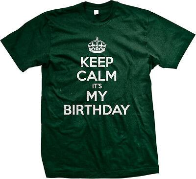 Keep Calm It's My Birthday War Poster Happy Joke Crown Party It Is Men's T-Shirt