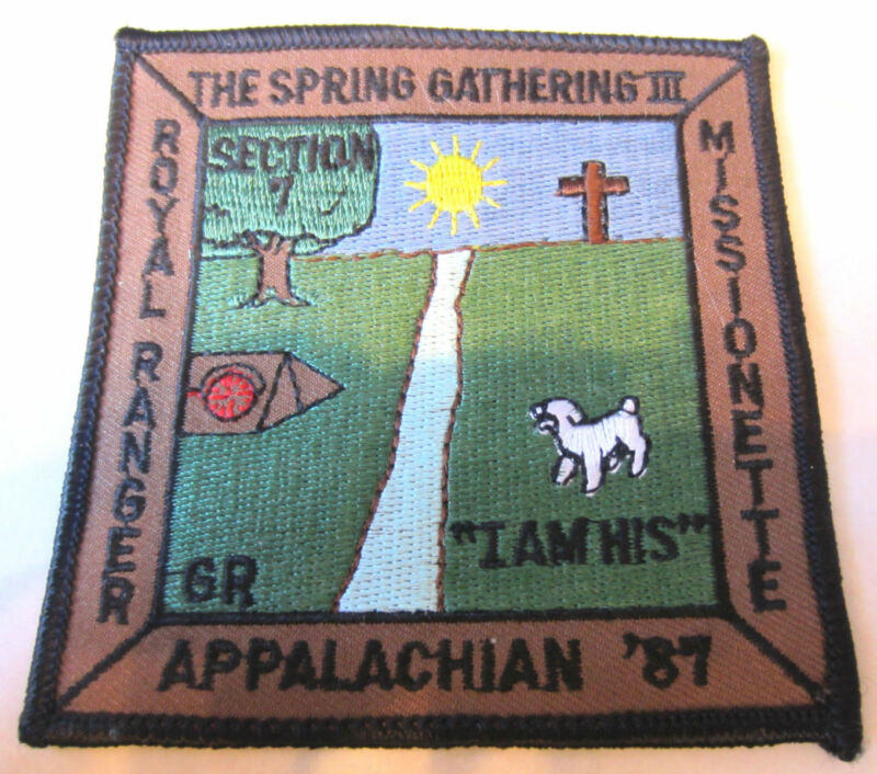 Spring Gathering Iii 3 Appalachian 1987 I Am His Rr Royal Ranger Uniform Patch