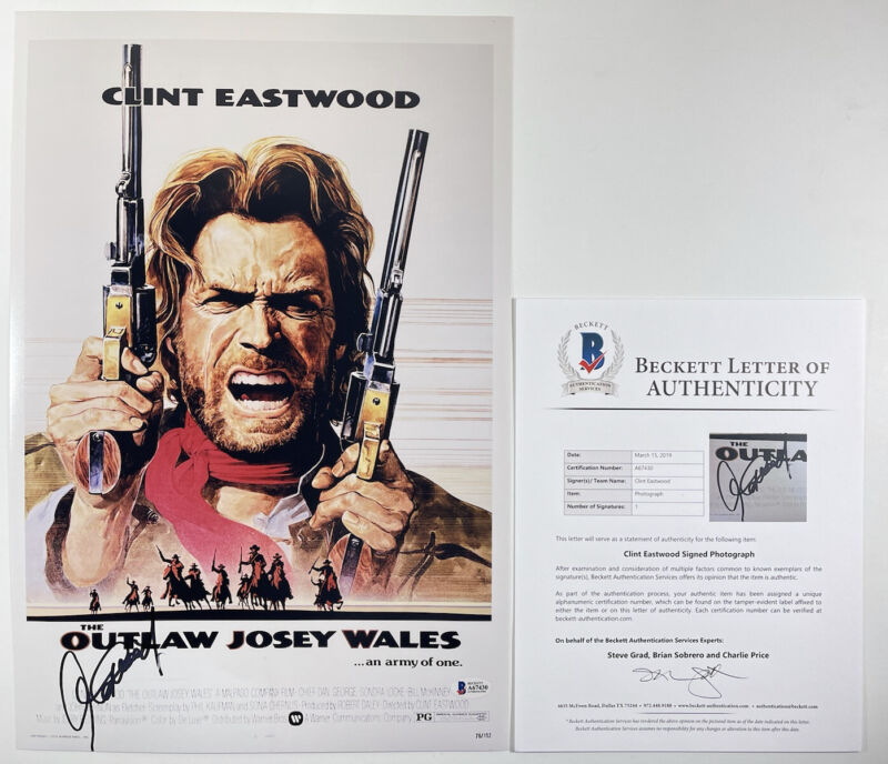CLINT EASTWOOD SIGNED THE OUTLAW JOSEY WALES 12x18 PHOTO POSTER BAS LOA #A67430