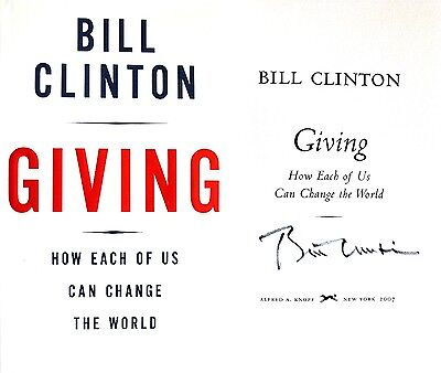Bill Clinton Signed Giving True 1st Edition/1st Printing Hc++
