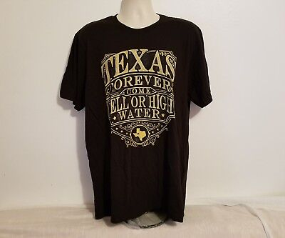Texas Forever Come Hell or High Water Adult Black XL