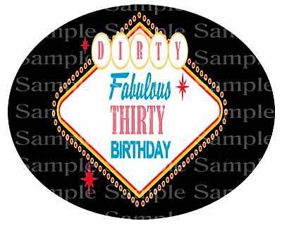 Dirty 30 Birthday Cakes (Las Vegas Dirty 30 Birthday ~ Edible 2D Fondant Cake Cupcake Topper ~ D24209)