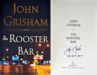 John Grisham Personally Signed   Dated Rooster Bar 1St 1St Hc