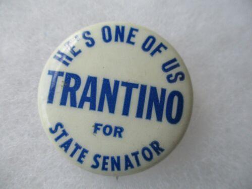 Connecticut Joseph Trantino  State Senator Pin Back Political Campaign Button