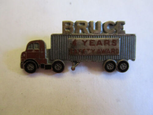 Bruce 4yr Trucking Truck Driver Employee Safety Award Pin