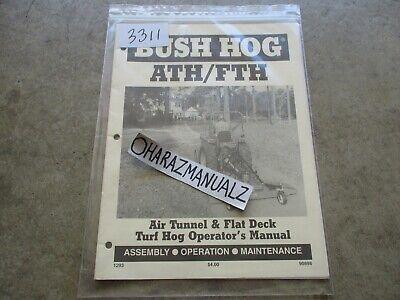 Bush Hog Ath Fth Air Tunnel Flat Deck Turf Hog Operators Manual