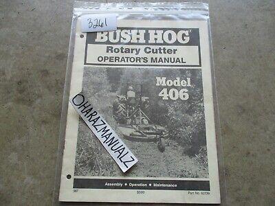 Bush Hog Model 406 Rotary Cutter Operators Manual
