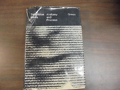 Television News  Anatomy And Process Green 1969 Hb