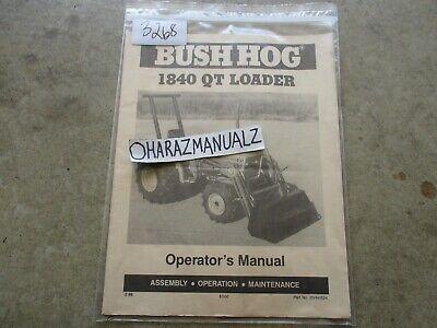 Bush Hog Model 1840 Qt Loader Operators Manual