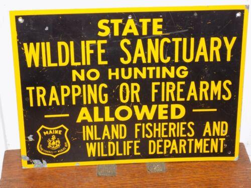 Vintage Maine State Wildlife Sanctuary No Hunting Metal Sign