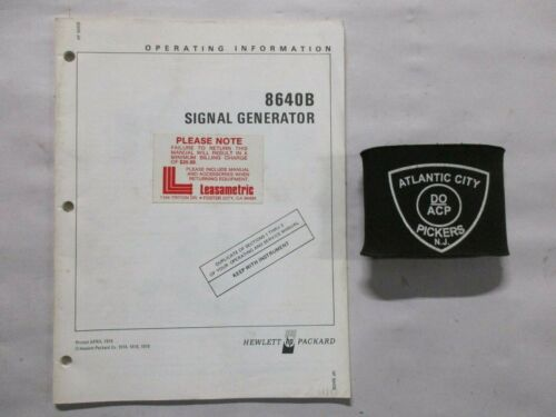 HEWLETT PACKARD 8640B SIGNAL GENERATOR OPERATING INFORMATION CR APRIL 1978