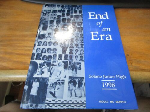 """""""End of an Era"""" Solano Junior High 1998 Yearbook Some Damage"""
