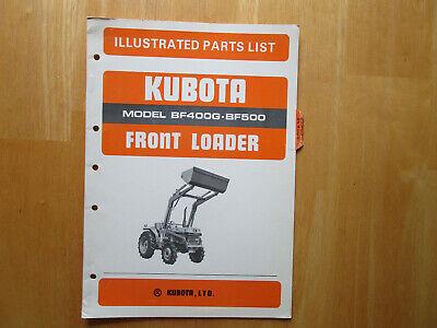 Kubota Front Loader Model Bf400g Bf500 Illustrated Parts List Manual