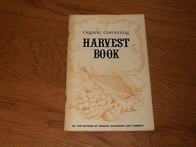 ORGANIC GARDENING HARVEST BOOK BY EDITORS ORGANIC GARDENING & FARMING  PB
