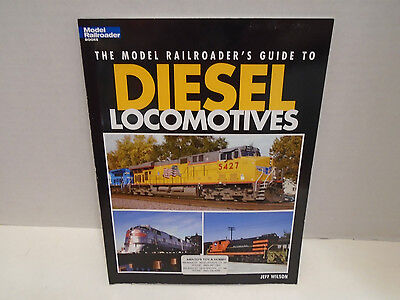 KALMBACH #12437 THE MODEL RAILROADER'S GUIDE TO DIESEL LOCOMTIVES