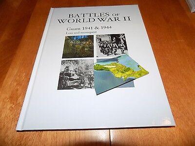 BATTLES OF WORLD WAR II GUAM 1941 1944 Island Pacific Marines WWII Book NEW