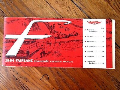 1964 Ford Owners Manual - 1964 Ford Fairlane Factory Original Owners Manual From a 289 Hi-Po 4-Speed Car
