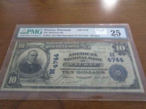 Large Size Wisconsin National Currency $10 Note American NB Wausau PMG 25