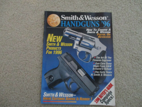 Smith & Wesson Handguns 1996 Annual Catalog .357 .45 .40 S&W 9mm .22lr revolver