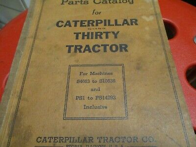 Caterpillar Thirty Tractor Parts Catalog Manual Sn S4683 To S10536