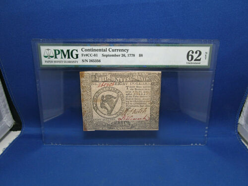 September 26,1778  Eight Dollars $8 Continental Currency 62 Uncirculated PMG