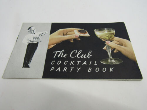 OLD THE CLUB COCKTAIL PARTY BOOK RECIPES MIXED DRINKS