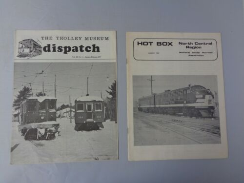 Lot of 2 vintage Railroad news Trolley Museum Dispatch 1977 and Hot Box 1982